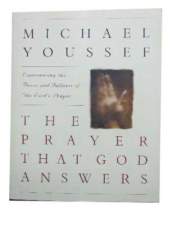Image for The Prayer that God Answers  Experience the Power and Fulness of the Lord's Prayer