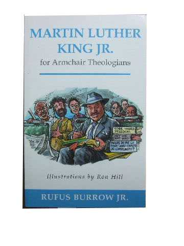 Image for Martin Luther King Jr. for Armchair Theologians.