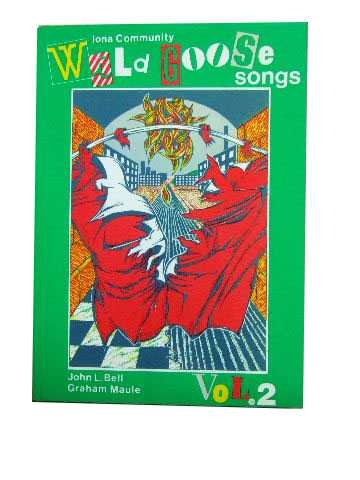 Image for Wild Goose Songs  Wild Goose Worship Group Vol .2