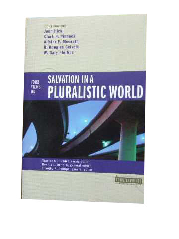 Image for Four Views on Salvation in a Pluralistic World.