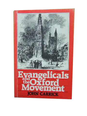 Image for Evangelicals and the Oxford Movement.