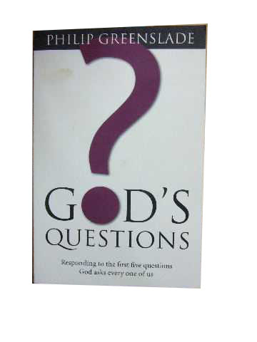 Image for God's Questions  Responding to the first five questions God asks every one of us