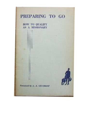 Image for Preparing to Go  How to Qualify as a Missionary