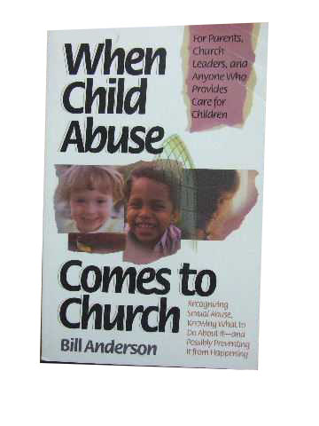 Image for When Child Abuse Comes to Church  Recognizing Sexual Abuse, Knowing What to Do About It - and Preventing It from Happening