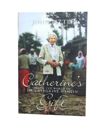 Image for Catherine's Gift  Inside the World of Dr Catherine Hamlin
