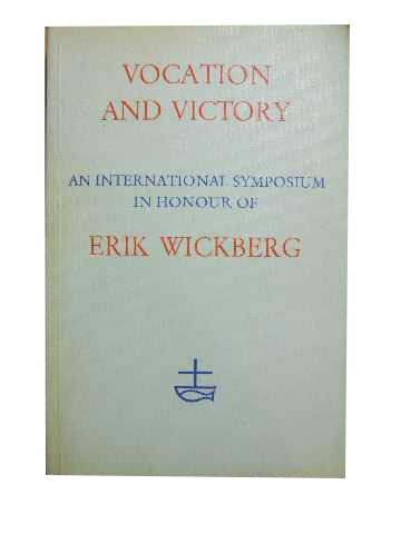 Image for Vocation and Victory  An International Symposium in Honour of Erik Wickberg