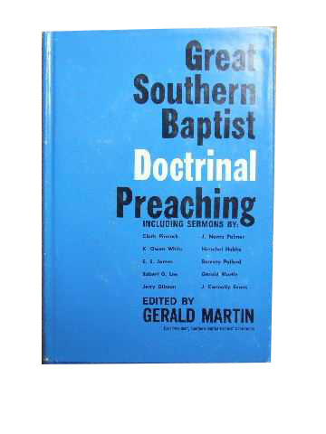 Image for Great Southern Baptist Doctrinal Preaching.