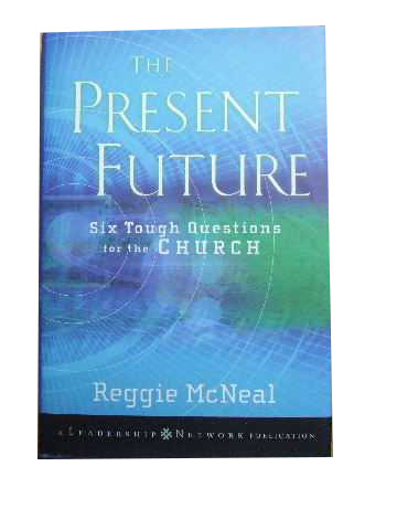 Image for The Present Future  Six Tough Questions for the Church