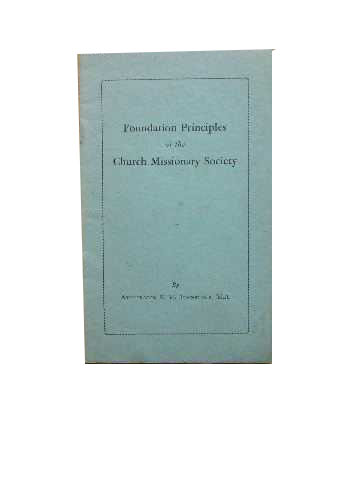 Image for Foundation Principles of the Church Missionary Society.