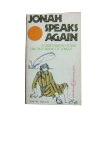 Image for Jonah Speaks Again  A Discussion Guide on the book of Jonah
