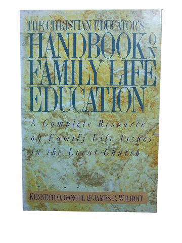 Image for The Christian Educator's Handbook on Family Life Education.