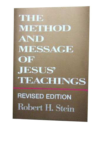 Image for The Method and Message of Jesus' Teachings.