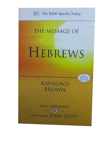 Image for The Message of  Hebrews  with Study Guide