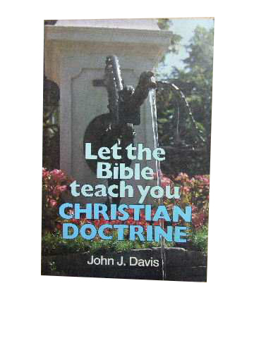 Image for Let the Bible Teach You Christian Doctrine.