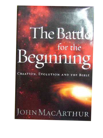 Image for The Battle For The Beginning  The Bible on Creation and the Fall of Adam