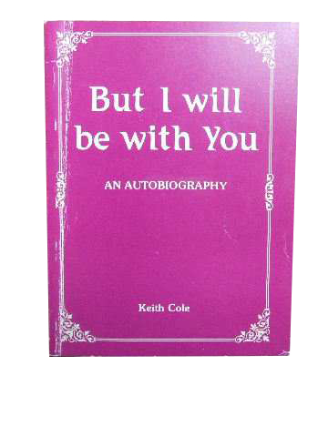 Image for But I will be with You  An Autobiography