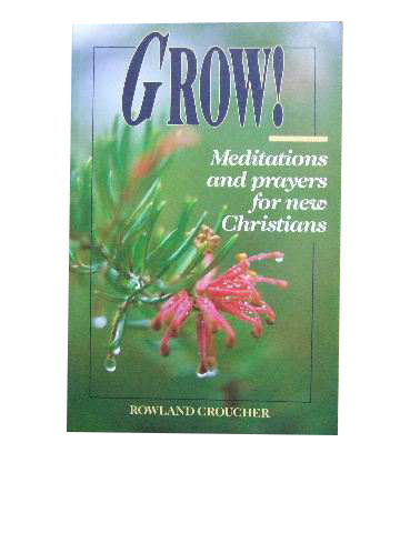 Image for Grow!  Meditations and prayers for new Christians