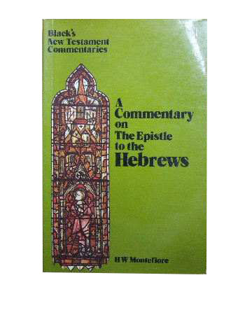 Image for A Commentary on the Epistle to the Hebrews  (Black's New Testament Commentaries)