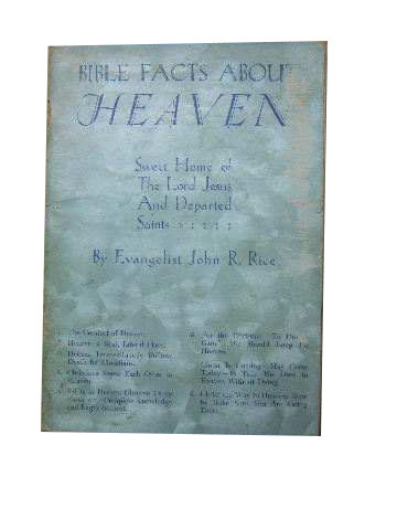 Image for Bible Facts About Heaven  Sweet Home of the Lord Jesus and Departed Saints