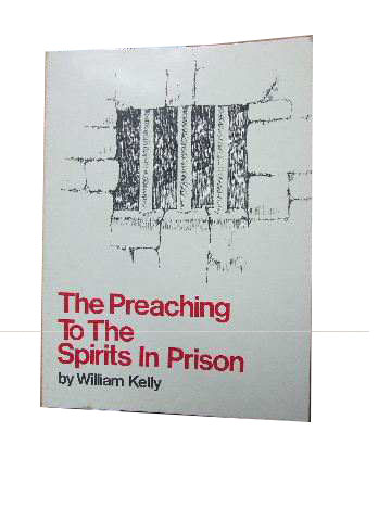 Image for The Preaching to the Spirits in Prison  1 Peter 3:18-20