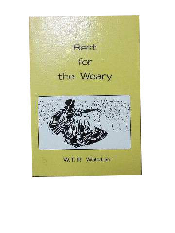 Image for Rest for the Weary  The Gospel from the book of Ruth and other Gospel Papers