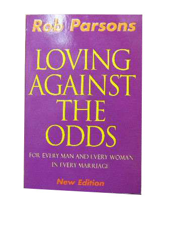 Image for Loving Against the Odds  For every man and every woman in every marriage