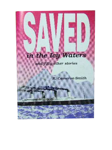 Image for Saved in the icy waters and fifty other stories.