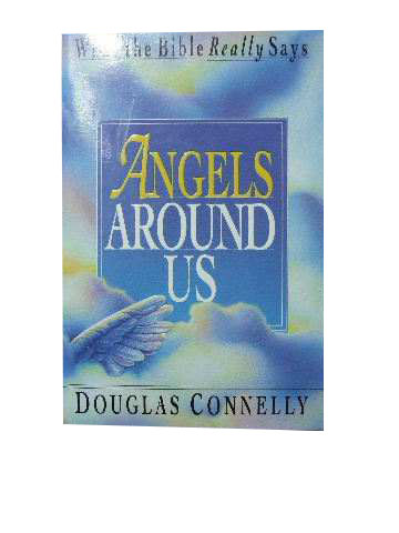 Image for Angels Around Us  (What the Bible Really Says series)