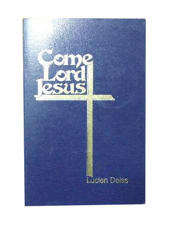 Image for Come Lord Jesus  Biblical Prayers with Psalms and Scripture Readings