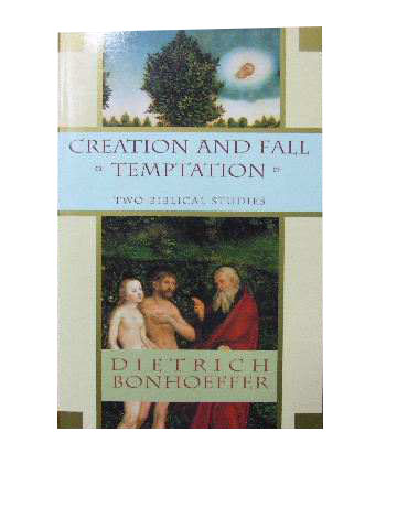 Image for Creation and Fall; Temptation  Two Biblical Studies