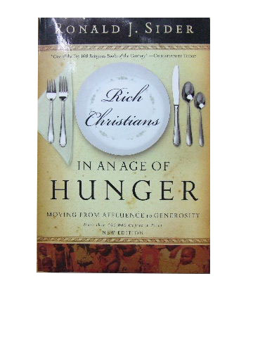 Image for Rich Christians in an Age of Hunger: Moving from Affluence to Generosity.