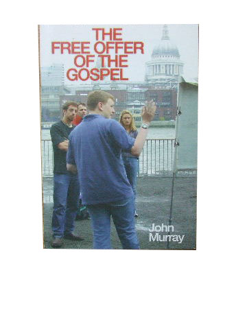 Image for The Free Offer of the Gospel.