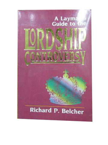 Image for A Layman's Guide to the Lordship Controversy
