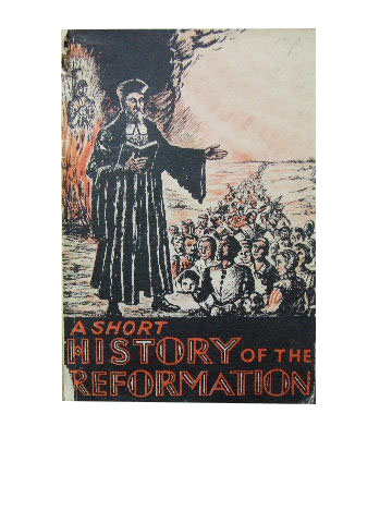 Image for A Short History of the Reformation.