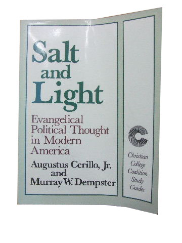 Image for Salt & Light ... Evangelical Political Thought in Modern America.