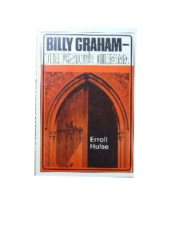 Image for Billy Graham: The Pastor's Dilemma.