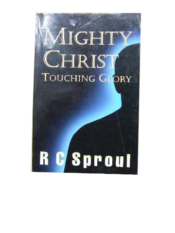 Image for Mighty Christ  Touching Glory