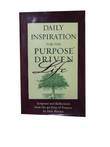 Image for Daily Inspiration for the Purpose Driven Life  Scriopture and Reflections for the 40 Days of Purpose