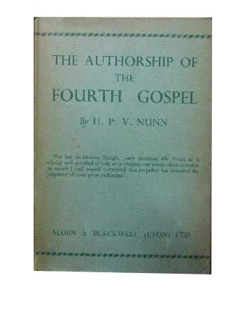 Image for The Authorship of the Fourth Gospel.