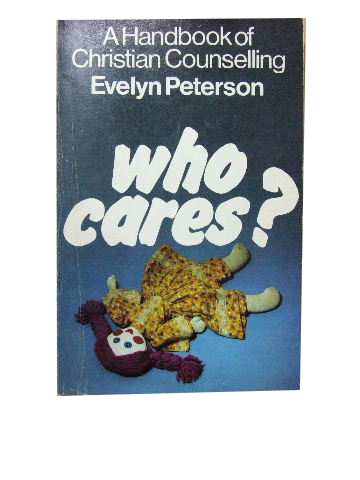 Image for Who Cares?  A Handbook of Christian Counselling