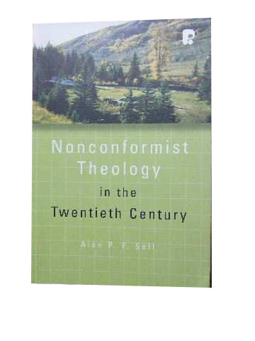 Image for Nonconformist Theology in the Twentieth Century  (Didsbury Lectures 2006)