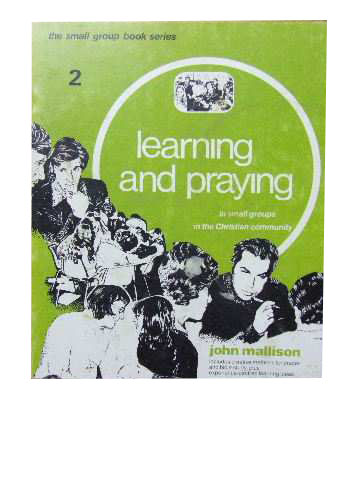 Image for Learning and Praying in small groups in the Christian Community  The small group book series (2)