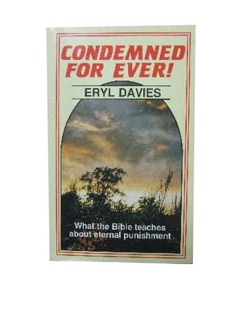 Image for Condemned For Ever  What the Bible Teaches about Eternal Punishment