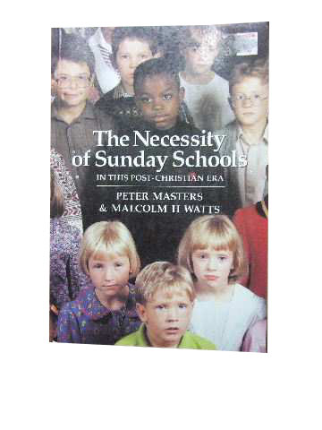 Image for The Necessity of Sunday Schools in this Post Christian Era.