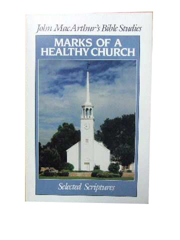 Image for Marks of a Healthy Church  (John Macarthur's Bible Studies)