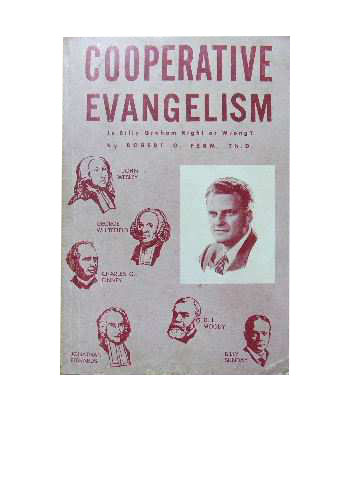 Image for Cooperative Evangelism  Is Billy Graham right or wrong?