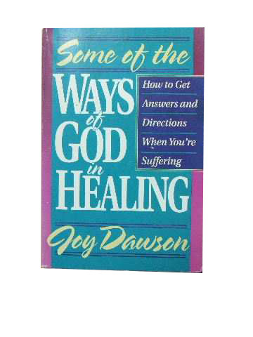 Image for Some of the ways of God in Healing.