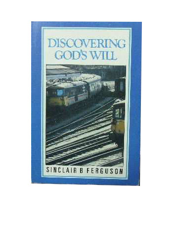 Image for Discovering God's Will.