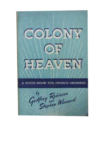 Image for Colony of Heaven  A Guide-Book for Churc h Members