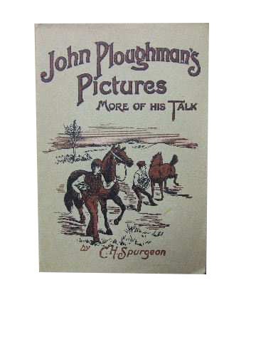 Image for John Ploughman's Pictures ..More of his Plain Talk for Plain People.